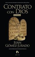 Contrato con Dios, Juan Gómez-Jurado