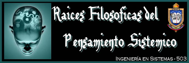 RAICES FILOSOFICAS DEL PENSAMIENTO SISTEMICO