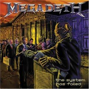 "A imagem  ""http://4.bp.blogspot.com/_BJs8mlnXmKQ/RtMyK3q7x_I/AAAAAAAACmQ/I_jQXi0snDM/s320/Megadeth+-+The+System+Has+Failed.jpg""  contém erros e não pode ser exibida."