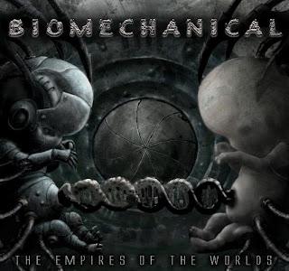 criticas de discos Biomechanical+-+The+Empires+of+the+Worlds