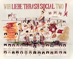 WIR LIEBE THRASH SOCIAL TWO !