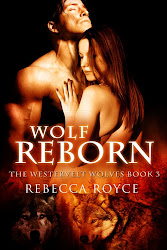 Wolf Reborn: The Westervelt Wolves Book 3