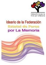 IDEARIO FEDERACION ESTATAL DE FOROS POR LA MEMORIA