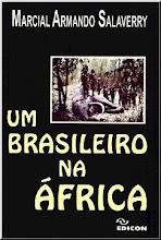 """Conheça um pouco da Africa através  do livro """"Um Brasileiro na África""""."""