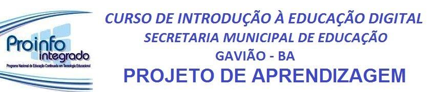 INTRODUÇÃO À EDUCAÇÃO DIGITAL - GAVIÃO - BAHIA