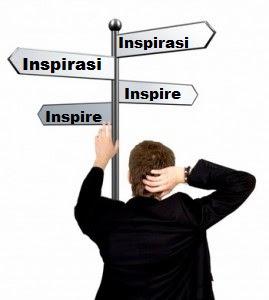 Inspirasi Adalah Kualitas Hidup