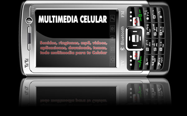Multimedia Celular: Ringtones, mp3, videos, downloads
