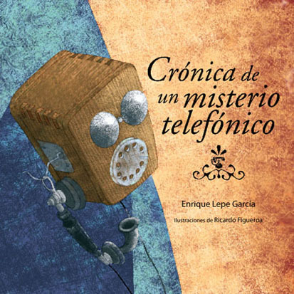 Crónica de un misterio telefónico, Ed. Trillas