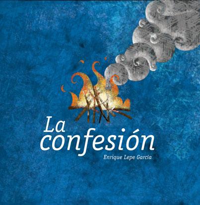 La confesión. Ed. Trillas