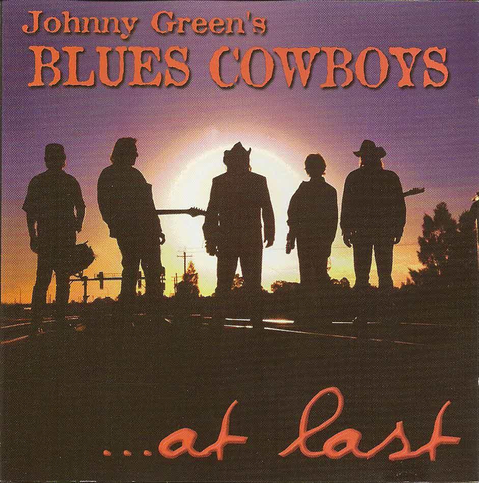 el Rancho At Last Johnny Green s Blues Cowboys 1999