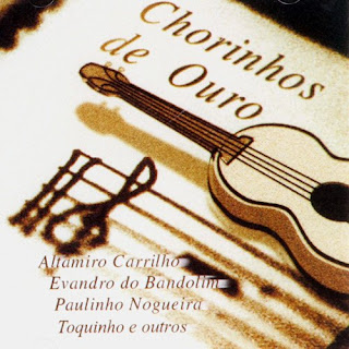 Chorinhos de Ouro - Vol.1