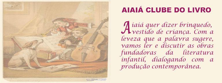 AIAIÁ CLUBE DO LIVRO