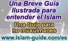 Guía para entender el Islam