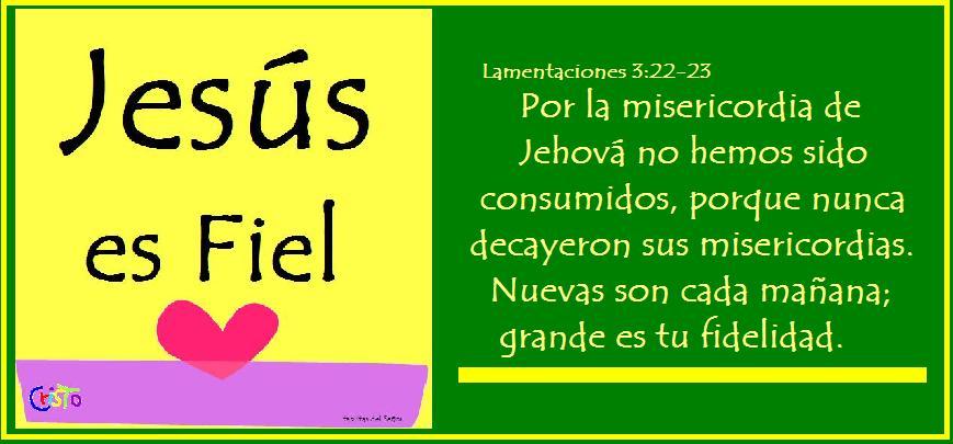 Jesús es Fiel