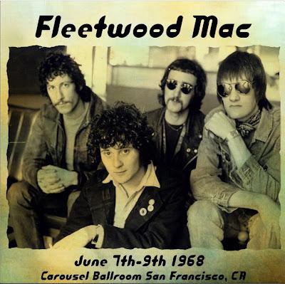 Fleetwood Mac -  June 9, 1968 -  Carousel Ballroom  San Francisco, CA
