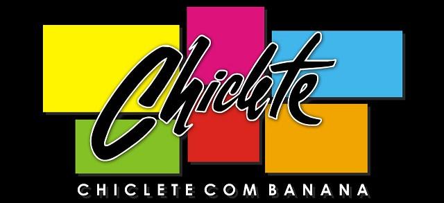 Chiclete com Banana ♥