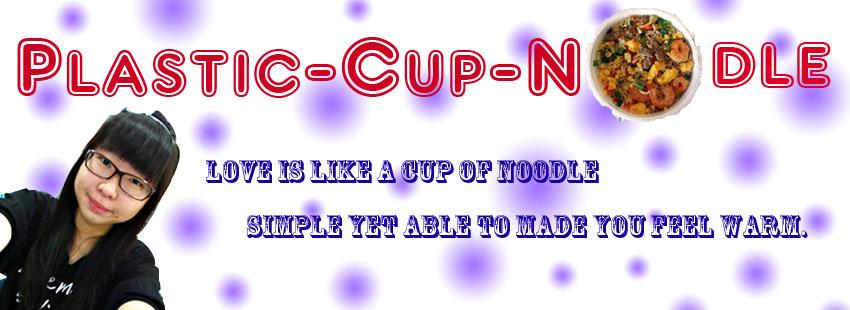 Plastic - Cup - Noodle