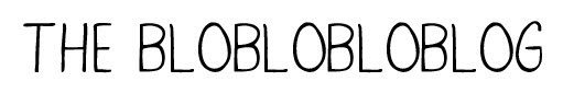 The Blobloblobloblog