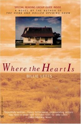 a summary of the book where the heart is by billie letts Buy a cheap copy of where the heart is book by billie letts oprah book club® selection, december 1998: a funny thing happens to novalee nation on her way to bakersfield, california.