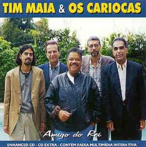 Tim Maia   Tim Maia & Os Cariocas: Amigos do Rei