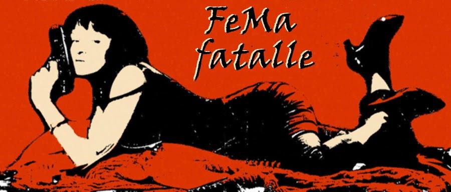 FEMAfatalle