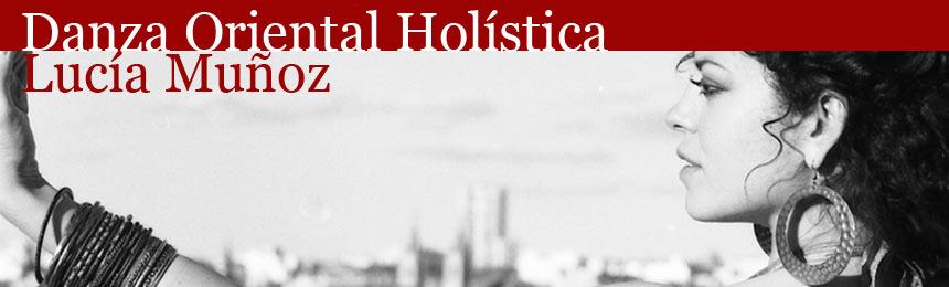 Danza Oriental Holística - Lucía Muñoz