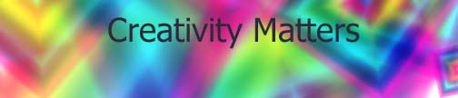 CREATIVITY MATTERS by Judith Zausner