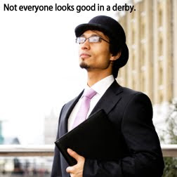 not everyone looks good in a derby
