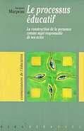 Éducateur, ce métier impossible - livre le processus éducatif Jacques Marpeau