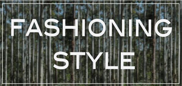 Fashioning Style