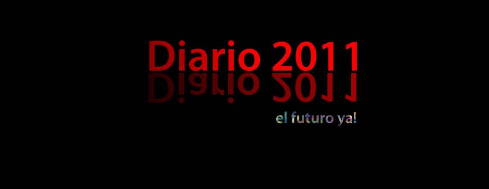 - Diario 2011 -     el futuro ya !