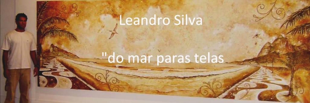 "Leandro Silva "" Do Mar Para as Telas"""
