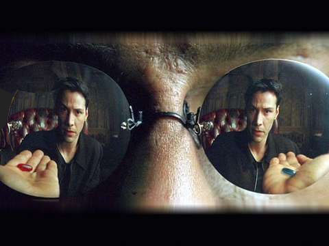 Matrix, red pill or blue pill