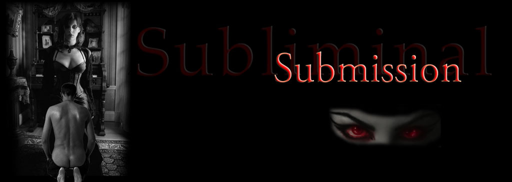 Subliminal Submission