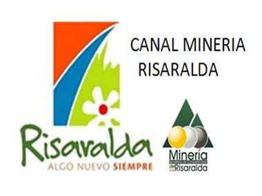 CANAL DE MINERIARISARALDA