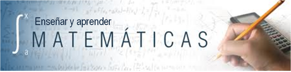 Enseñar y Aprender Matemáticas