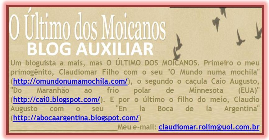Blog Auxiliar (do blog Ùltimo dos Moicanos)