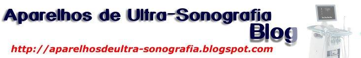 Aparelhos de Ultra-sonografia
