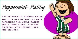 Peppermint+Patty Which Peanuts Character Are You?