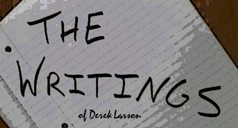 The Writings of Derek Larson