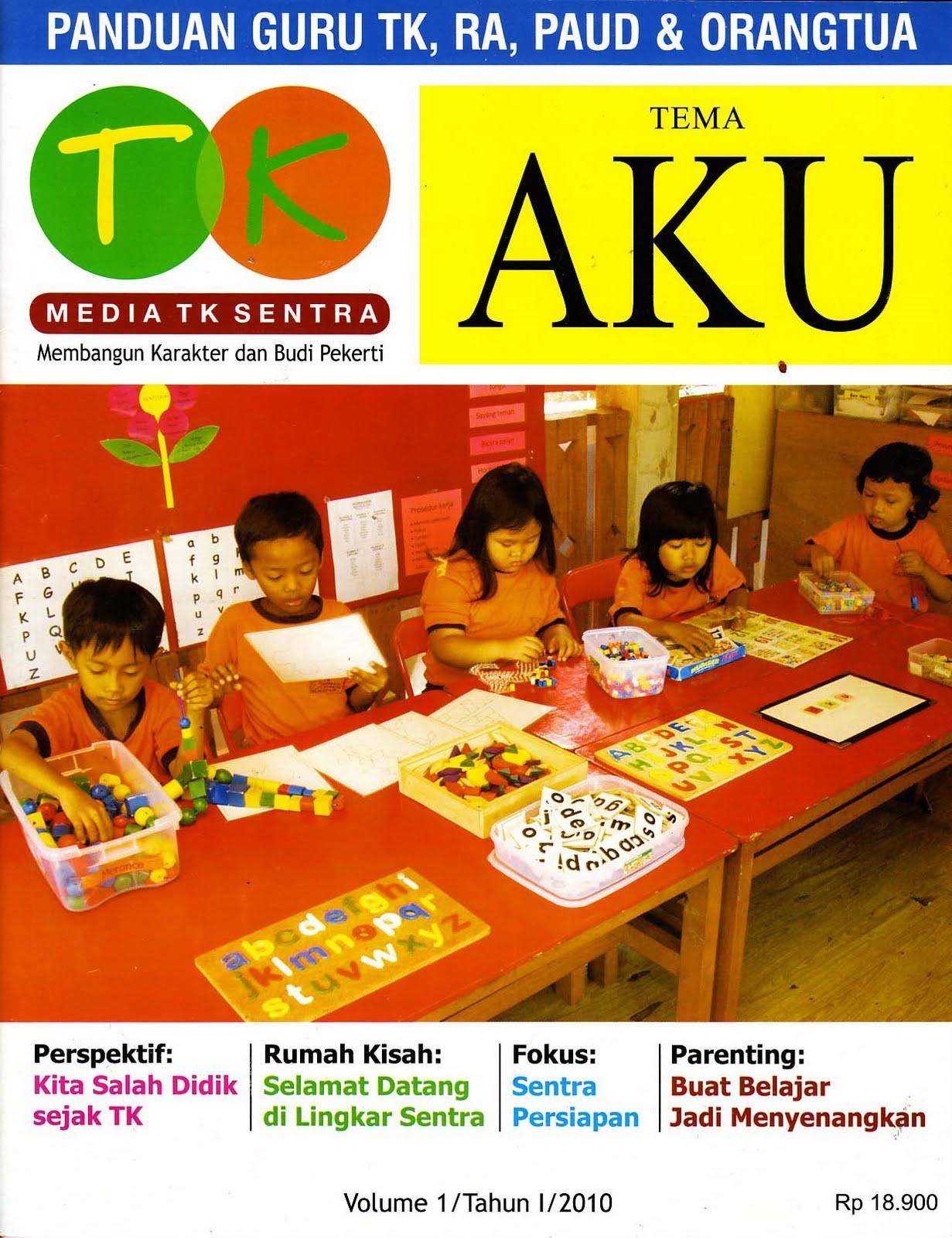 """Majalah Baru: """"Media TK Sentra"""" Edisi Perdana"""