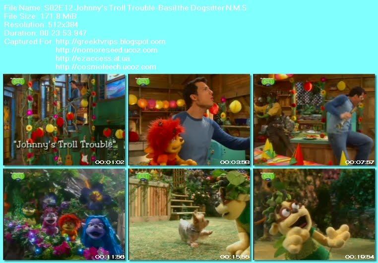 Ο ΤΖΟΝΙ ΚΑΙ  ΤΑ ΞΩΤΙΚΑ - JOHNNY AND THE SPRITES - S02E12 - Johnny's Troll Trouble -  Basil The Dogsitter N.M.S. (ΕΤ1)