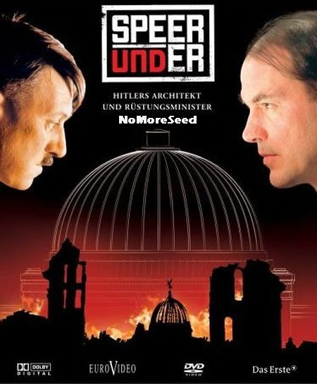 ΣΠΕΕΡ ΚΑΙ ΧΙΤΛΕΡ Ο ΑΡΧΙΤΕΚΤΟΝΑΣ ΤΟΥ ΔΙΑΒΟΛΟΥ 2o ΜΕΡΟΣ - Speer  & Hitler - The Devil's Architect 2005 N.M.S. (ALTER)