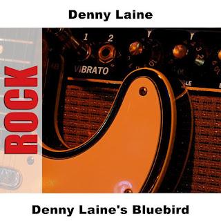DENNY LAINE - Denny Laine??s Blubird