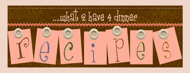 what's 4 dinner?