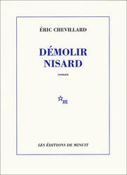 Démolir Nisard d'Éric Chevillard