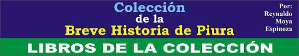 "Historia - ""Breve Historia de Piura"""