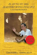 El Kung Fu del maestro Wong Ping Pui y sus herederos