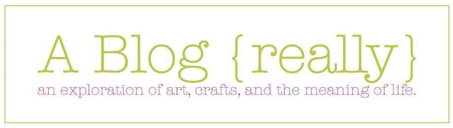 A Blog [Really]