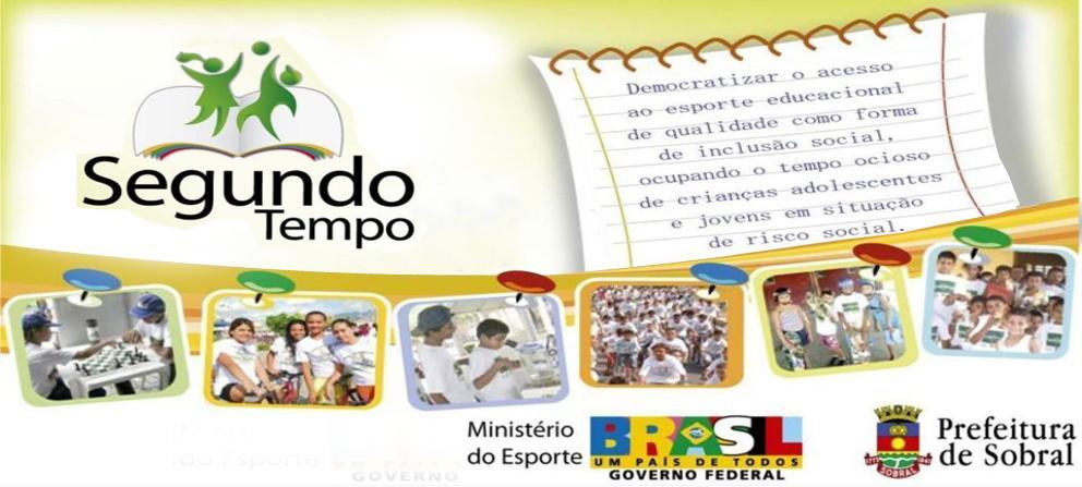 Programa Segundo Tempo Sobral - Ceará